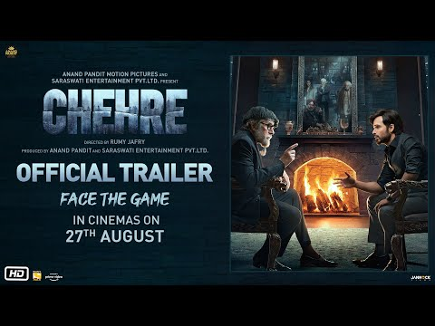 Chehre Official Trailer