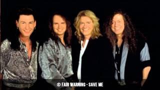 Fair Warning - Save Me | HQ