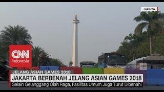 Gambar cover Jakarta Berbenah Jelang Asian Games 2018