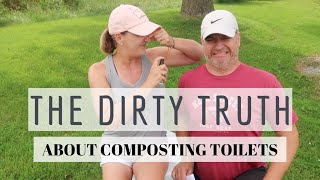 Composting Toilets - What They Don't Tell You