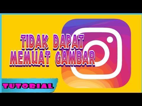 Video TUTORIAL - Instagram Tidak Bisa Memuat Gambar