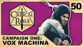 Best Laid Plans... | Critical Role RPG Show Episode 50