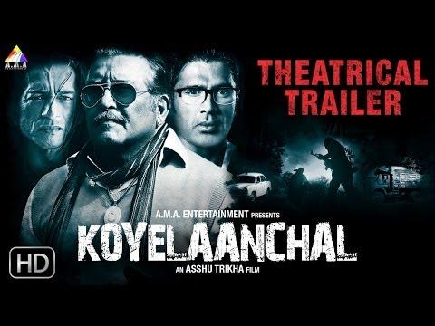 Koyelaanchal | Official Theatrical Trailer