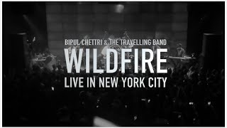 Bipul Chettri & The Travelling Band - Wildfire (Live in New York)