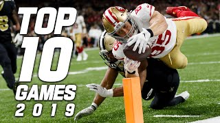 Top 10 Games of the 2019 Season!