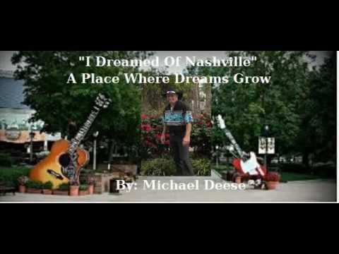 I Dreamed Of Nashville by Michael Deese