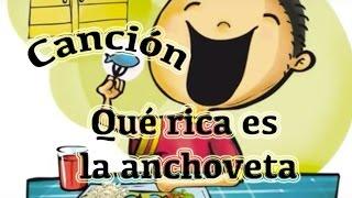 """""""Qué rica es la anchoveta"""" - canción infantil"""