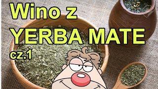 Przepis na wino z yerba mate wg Malinowynos.pl