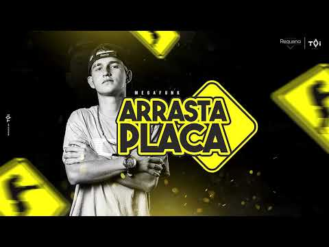 MEGA ESPECIAL ARRASTA PLACA (DJ REQUENA)