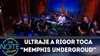 """Ultraje a rigor toca """"Memphis underground""""   The Noite (05/11/18)"""