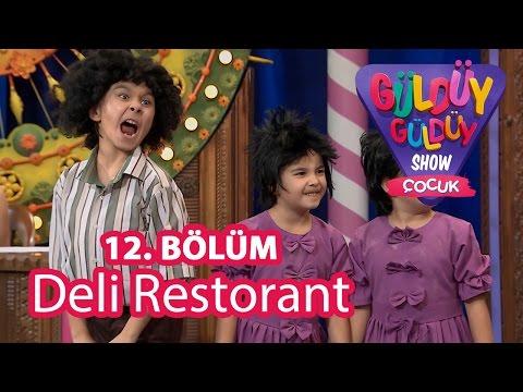 Güldüy Güldüy Show Çocuk 12. Bölüm, Deli Restorant Skeci