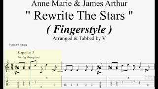 Anne Marie & James Arthur   Rewrite The Stars ( Fingerstyle Guitar Tab )