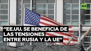 EE.UU SE BENEFICIA DE LAS TENSIONES ENTRE RUSSIA Y LA UE