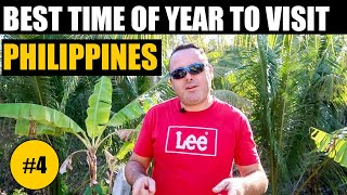 WHAT IS THE BEST TIME OF YEAR TO VISIT PHILIPPINES
