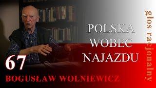Bogusław Wolniewicz 67 POLSKA WOBEC NAJAZDU 08.10.15.Warszawa