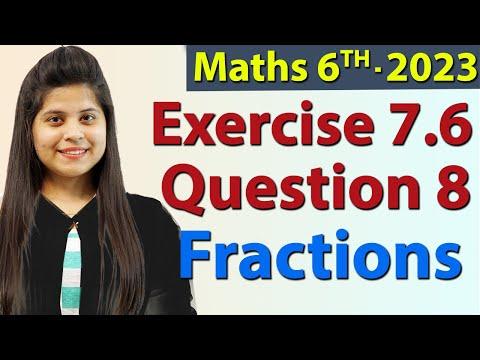 Fractions Ex 7.6 Q 8 - Chapter 7 NCERT Class 6th Maths Solutions