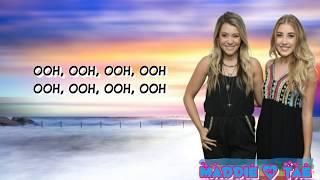 Maddie & Tae   Everywhere I'm Goin (Lyrics)
