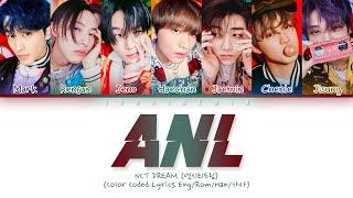 NCT DREAM (엔시티드림) - ANL Lyrics [Color Coded/HAN/ROM/ENG]