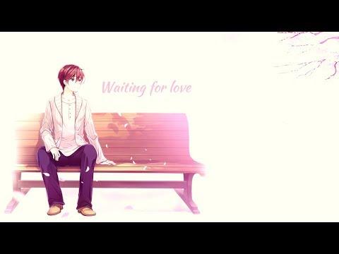 Nightcore ~ Waiting for love (Lyrics)