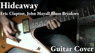 """Hideaway"" Cover / Eric Clapton, John Mayall Blues Breakers"