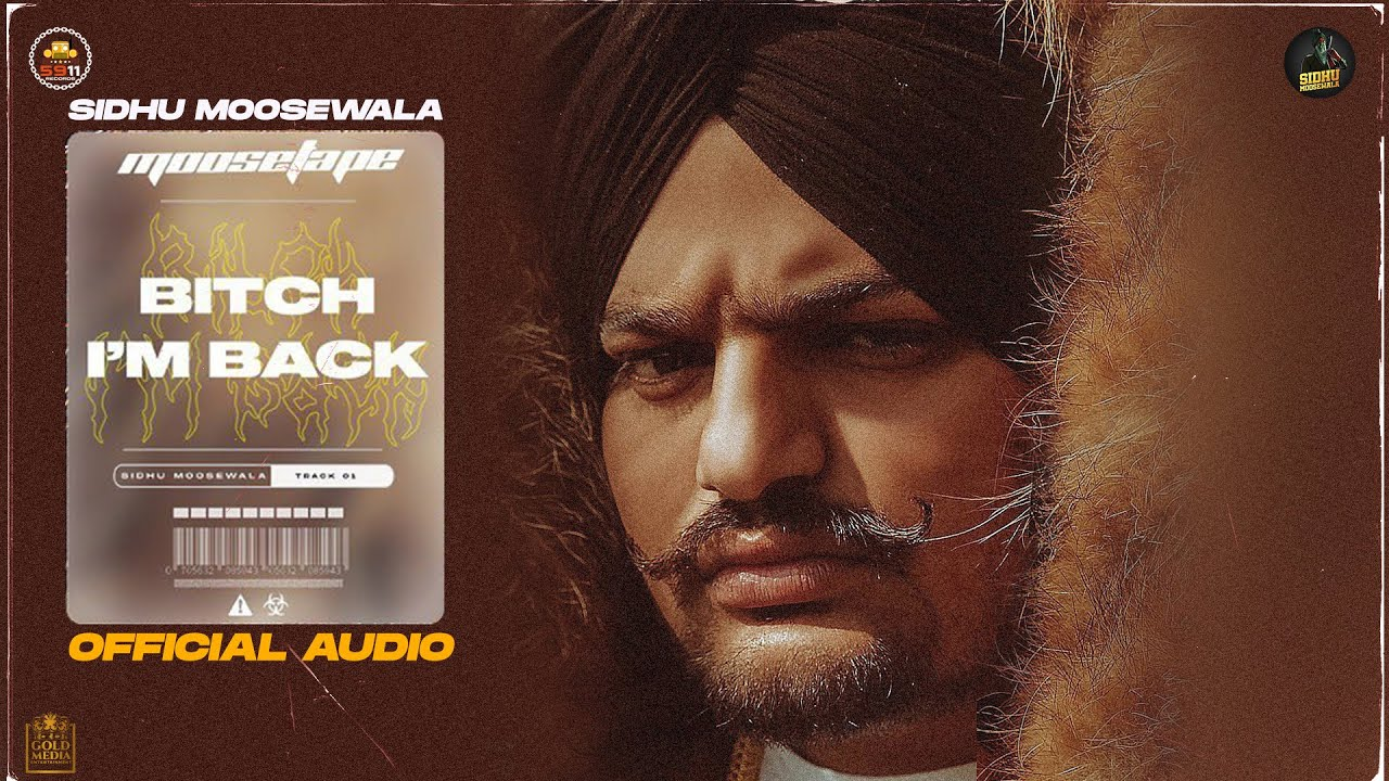 Bitch I'm Back (Official Audio) - Sidhu Moose Wala | Moosetape| Sidhu Moose Wala  Lyrics