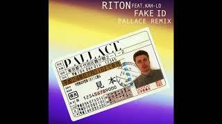 Riton Feat. Kah   Lo   Fake ID (Pallace Remix) (Audio)
