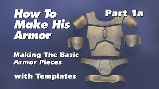 How to make Boba Fett Armor (Step by Step Guide) Part 1a