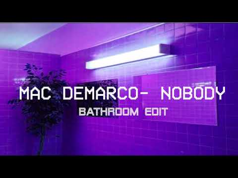 Mac Demarco - Nobody But You're In A Bathroom At A Party