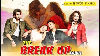 The Break Up Movie Trailer Release Program | Aashirman Ds Joshi, Shilpa Maskey, Raymon Das