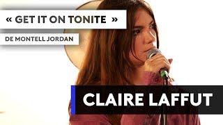 """CLAIRE LAFFUT - """"Get it on tonite"""" de Montell Jordan"""