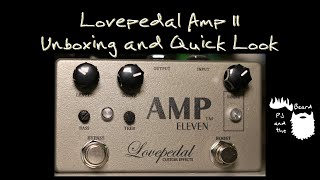 "Lovepedal ""Small Box"" Amp 11 - Unboxing And Quick Look Episode 7"