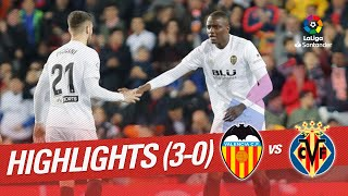 Highlights Valencia CF Vs Villarreal CF (3-0)