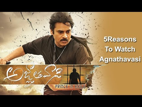 5 Reasons To Watch Agnyathavasi