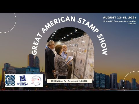 Get Ready for the Great American Stamp Show 2021