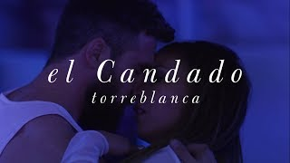 Torreblanca   El Candado (Video Oficial)