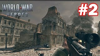 WORLD WAR HEROES - ANDROID GAMEPLAY - #2