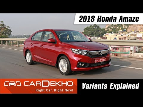 2018 Honda Amaze - Which Variant To Buy?