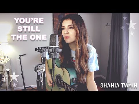 You're Still The One - Shania Twain (Acoustic Cover)