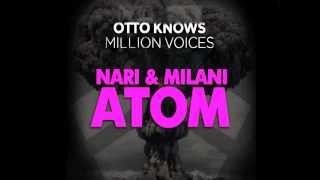 Nari & Milani Vs Otto Knows   Million Atoms To Apologize (Hardwell Vs Thomas Gold Edit)