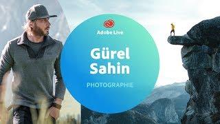 Fotografie mit Gürel Sahin - Adobe Live 2/3