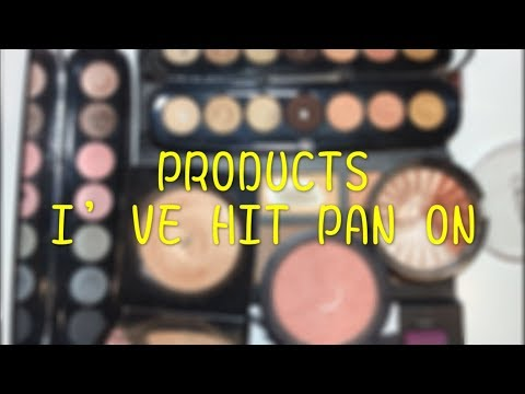 PRODUCTS I HAVE HIT PAN ON // PAN PORN DEC 18 // VOL. 4