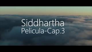 Siddhartha   Pelicula   Cap.3 (Letra)