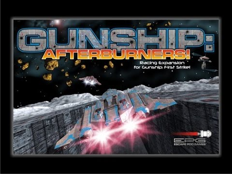 Game On - Gunship: Afterburners!