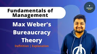 Max Weber's Bureaucracy Theory | Bureaucratic Model | Fundamentals of Management