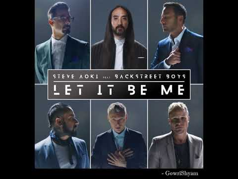 Steve Aoki, Backstreet Boys - Let It Be Me (Audio)
