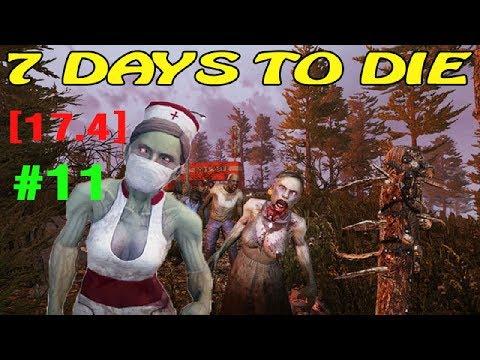 7 Days to Die ► Alpha17.4 ► 28 ночь ►#11