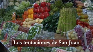 Aquí nos tocó vivir - Las tentaciones de San Juan
