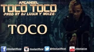 Toco Toco Arcangel 2015 Lyric Official   720P HD