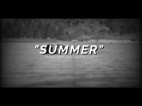 Summer - James Reid and Nadine Lustre lyrics video #CarelessMusicManila