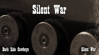 Dark Side Cowboys - Silent War